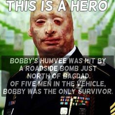Bobby Henline the Well-Done Comedian. On April tragedy struck when Bobby's Humvee was hit by a roadside bomb just north of Bagdad. Of five men in the vehicle, Bobby was the only survivor. Bobby believes that God kept him alive for a reason. My Champion, Bagdad, Support Our Troops, Military Life, Military Quotes, Real Hero, American Soldiers, God Bless America, Way Of Life