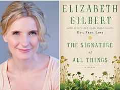 The Signature of All Things- Elizabeth Gilbert