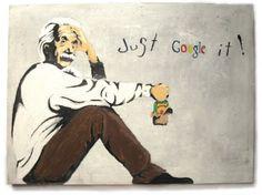 """Einstein-just-google-it. """"Never memorize something that you can look up.' Albert Einstein"""