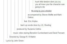 A fandom song <---- I think Rick Riordan should be included here somewhere