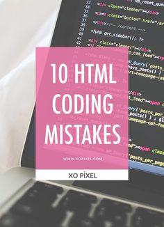 10 HTML Coding Mistakes via xopixel.com
