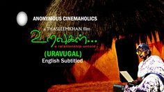 Uravugal - Short Film | Tamil [Eng.Sub]