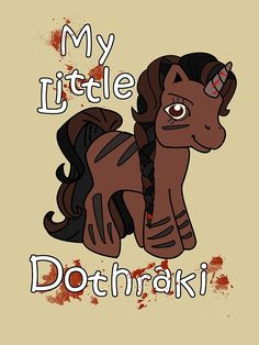 My Little Dothraki