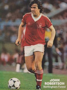 John Robertson of Nottingham Forest in Pure Football, Best Football Players, World Football, Nottingham Forest Fc, Great Team, How To Become, Soccer, Running, 1970s