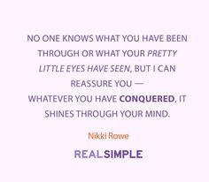 Inspiring words from Nikki Rowe.