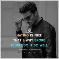 Hate on haters. Keep throwing stones because everyone you throw i will catch and build my empire.