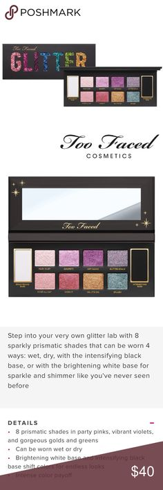 NEW Too Faced GLITTER Bomb Eyeshadow Palette Brand new in original box. Never swatched. Includes How-To Glamour Guide with four looks. Too Faced GLITTER BOMB - PRISMATIC GLITTER EYE SHADOW PALETTE.  Guaranteed authentic, as always. From my smoke free home. Original Retail: $45 This iconic palette is COMPLETELY Sold Out on the TF website, and it's the PERFECT palette for all your New Years parties! Too Faced Makeup Eyeshadow