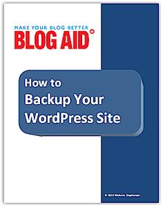 How to Backup Your WordPress Site - Free Report