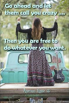 hippie life 411235009727433953 - Source by helenecarfagn Hippie Peace, Happy Hippie, Hippie Love, Hippie Style, Hippie Vibes, Bohemian Quotes, Hippie Quotes, Gypsy Soul Quotes, Free Spirit Quotes