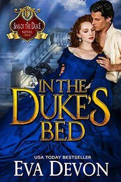 In the Duke's Bed (Sins of the Duke, #3)
