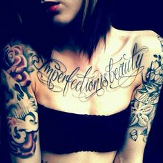 """imperfection is beauty"" Chest Tattoo"