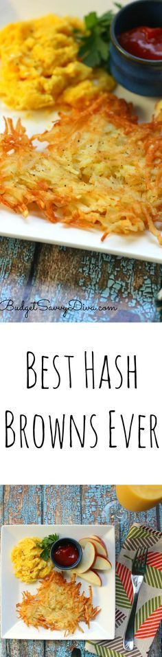 The Best Hash Browns Ever Recipe - Crispy hash browns . They are easy to make and it is from scratch. I cannot wait to make this again. You can even use sweet potatoes.