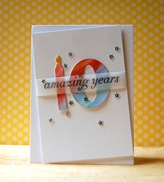 10 Amazing Years Card by Cristina Kowalczyk for Papertrey Ink (July 2013)