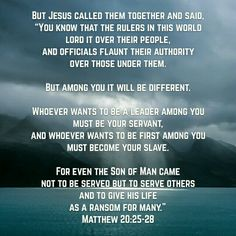 "Something for all to think about... Especially our leaders, be they civic, or in the church.  Whether you realize it or not, you are a leader. Others see you. How you treat others. How you ""see"" yourself. How you ""see"" God & His Holy Word."