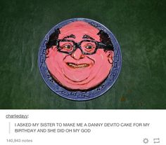 The best cake of all time:   32 Of The Greatest Things That Happened On Tumblr In 2014