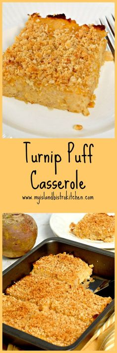 Turnip Puff Casserole is a side dish made with rutabaga purée, applesauce,cheese,and light seasonings. Perfect accompaniment to roast turkey, beef, or pork.