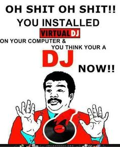 Although we deliver many of our products including VDJ - practicing is a necessary part of being a good DJ. So be careful about the point when you call yourself a DJ  in front of strangers :P