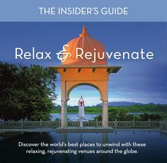 Adelman Vacations - VIRTUOSO INSIDER'S GUIDE: 35 ways to relax & rejuvenate http://whtc.co/a63l