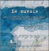 DA 6 ANNI Le nuvole: un bellissimo albo illustrato sul testo della canzone di De Andrè. Artebambini