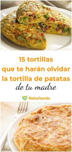 15 tortillas que te harán olvidarte de la tortilla de patatas de tu madre #tortilla #tortillasdepatatas #recetasdetortilla