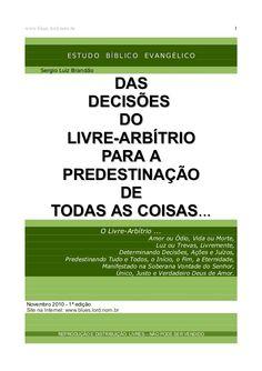 Das decisoes-do-livre-arbitrio-para-a-predestinacao-de-todas-as-coisas by Everton de Jesus via slideshare