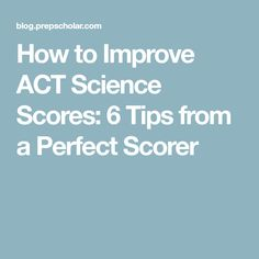 How to Improve ACT Science Scores: 6 Tips from a Perfect Scorer Act Science Tips, Physical Science, Study Skills, Study Tips, Ap Test, Act Math, College Classes, College Tips, College Information