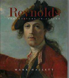 Reynolds : portraiture in action / Mark Hallett.