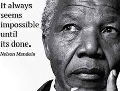 impossible until its done nelson mandela picture quote