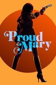 Watch~ Proud Mary Full Movie for Free
