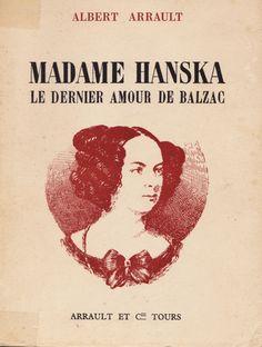 Madame Hanska. Le dernier amour de Balzac