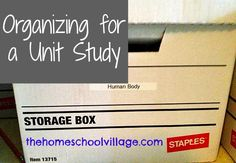 Organizing for a Unit Study