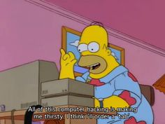 * * * Fuck Yeah Springfield has moved over to a new URL: FY Springfield * * * Simpsons Quotes, Bobs Burgers, Homer Simpson, Hilarious, Funny, Getting Old, Favorite Tv Shows, Childhood, Memes