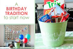 Birthday Bucket - birthday tradition to start now (HowDoesShe)
