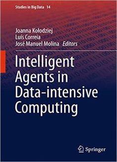 Intelligent Agents In Data-Intensive Computing PDF