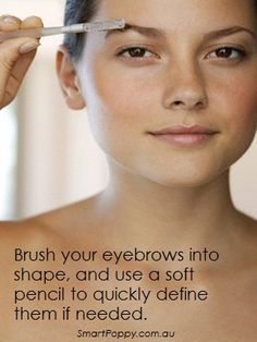 #Makeup #Tip: Brush your eyebrows into shape, and use a soft pencil to quickly define them if needed.
