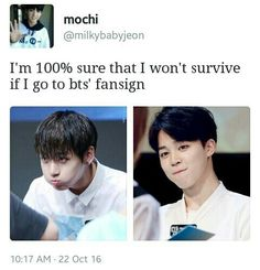 Actually..I won't too I'll burn then I die because they are so hot