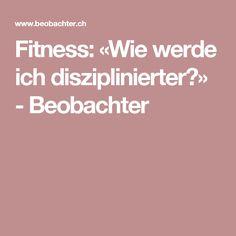 Fitness: «Wie werde ich disziplinierter?» - Beobachter