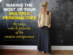 Making The Most of Your Multiple Personalities | Braid Creative