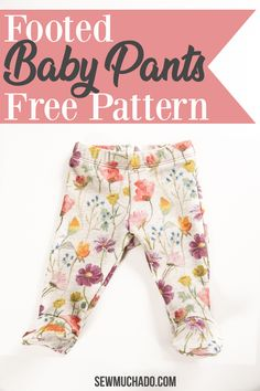 Use this free footed baby pants pattern to make cozy and cute DIY baby pants, sized for newborns! Keep those tiny toes snuggly with no more worries about losing tiny socks! Makes a great DIY baby gift! Diy Newborn Clothes, Sewing Baby Clothes, Handmade Baby Clothes, Baby Outfits Newborn, Boys Sewing Patterns, Baby Girl Patterns, Baby Clothes Patterns, Baby Pants Pattern, Baby Girl Pants