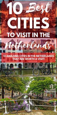 Netherlands | Best Cities in the Netherlands | Where to go in The Netherlands | Amsterdam | Haarlem | Rotterdam | The Hague | Delft | Breda | Groningen | Deventer | Giethoorn | Leiden | More Dutch Cities | Hotels in The Netherlands | Explore the Netherlands