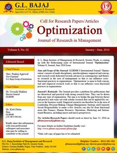 """GLBIMR International Journal """"Optimization"""" CallforPapers GLBIMR BestBSchool, coming up with the next issue of International Journal """"Optimization""""  G. L, Bajaj Institute of Management & Research, Greater Noida, is coming up with the forthcoming issue of International Journal """"Optimization"""" Volume 8; Journal, June 2016 Issue."""
