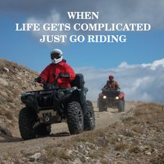 When life gets complicated, just go riding!