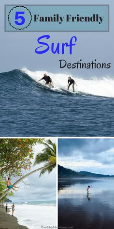 So you want to take your family on a surfing adventure? The most important decision you must make - even more important than how many diapers and boards to bring - is where to go? Many surfers seek de Surfing Destinations, Family Vacation Destinations, Vacation Trips, Vacation Spots, Vacation Ideas, Beach Vacations, Family Vacations, Beach Resorts, Surf Trip