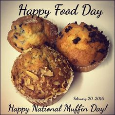 Happy National Muffin Day!  February 20, 2016