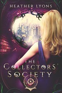 Review of The Collectors' Society by Heather Lyons. http://www.lordofthebooks.com/fantasy/the-collectors-society-by-heather-lyons-book-review-by-pam-eaton/