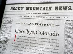 Rocky Mountain News, Goodbye, Colorado, Final Edition, Feb. 27, 2009