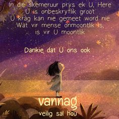Good Morning Prayer, Morning Prayers, Good Night Blessings, Goeie Nag, Afrikaans Quotes, Good Night Quotes, Qoutes, Bible, Words