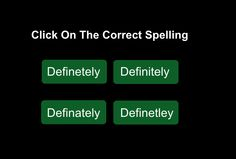 Here are the 10 most misspelled words. Can you correctly spell them? Take this quiz to find out.