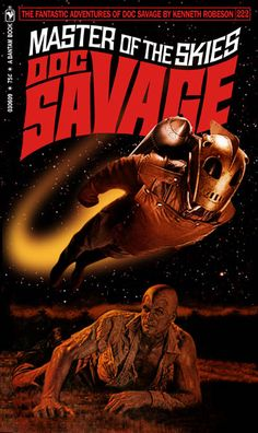 "DOC SAVAGE Fantasy Cover Gallery. New cover designs created by Keith ""Kez"" Wilson. Original covers by James Bama and Bob Larkin."