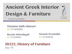 Short and clear presentation about ancient Greek furniture and interior design with illustrations.